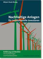 Nachhaltige Anlagen für institutionelle Investoren von Dr. Mirjam Staub-Bisang